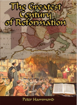 The Greatest Century of Reformation
